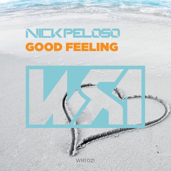 PELOSO, Nick - Good Feeling