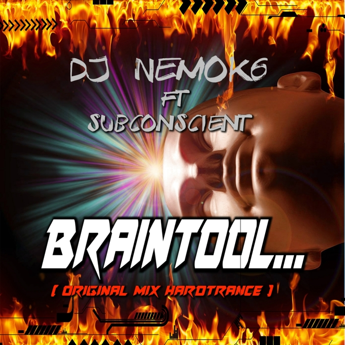 DJ NEMOK6 feat SUBCONSCIENT - Braintool (original mix hard trance)