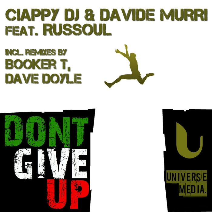 CIAPPY DJ/DAVIDE MURRI feat RUSSOUL - Dont Give Up Part 1
