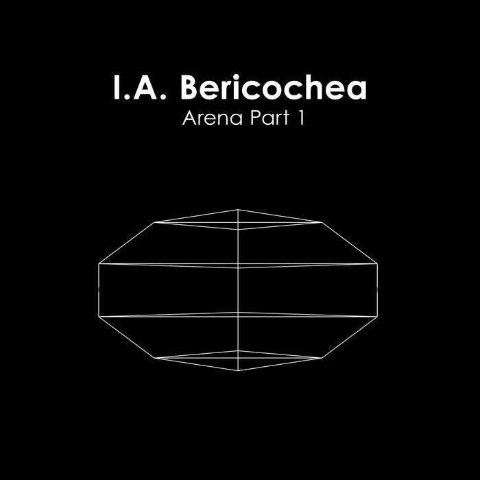 IA BERICOCHEA - Arena Part 1