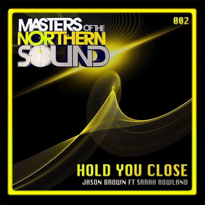 ROWLAND, Sarah/JASON BROWN - Hold You Close
