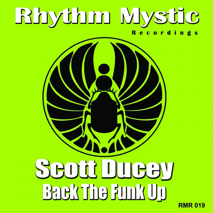 DUCEY, Scott - Back The Funk Up