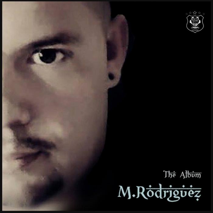 M RODRIGUEZ - The Album