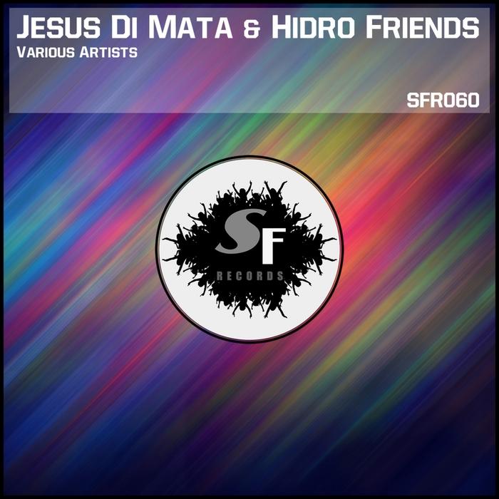 VARIOUS - Jesus Di Mata & Hidro Friends