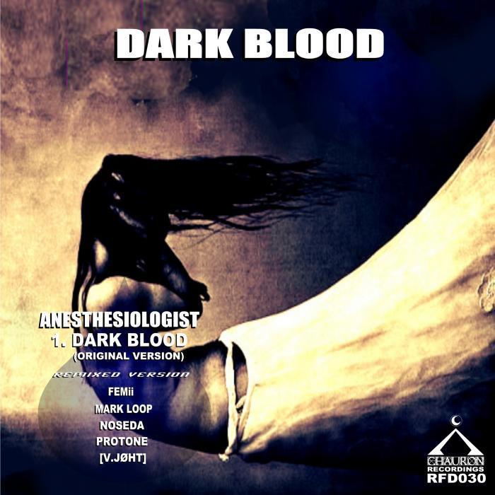 ANESTHESIOLOGIST - Dark Blood