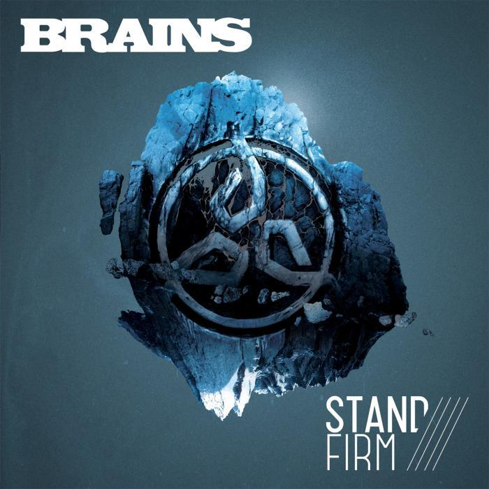 BRAINS - Stand Firm