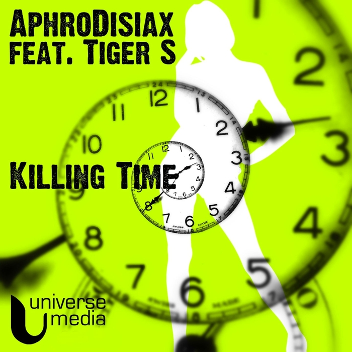 APHRODISIAX feat TIGER S - Killing Time Part 1