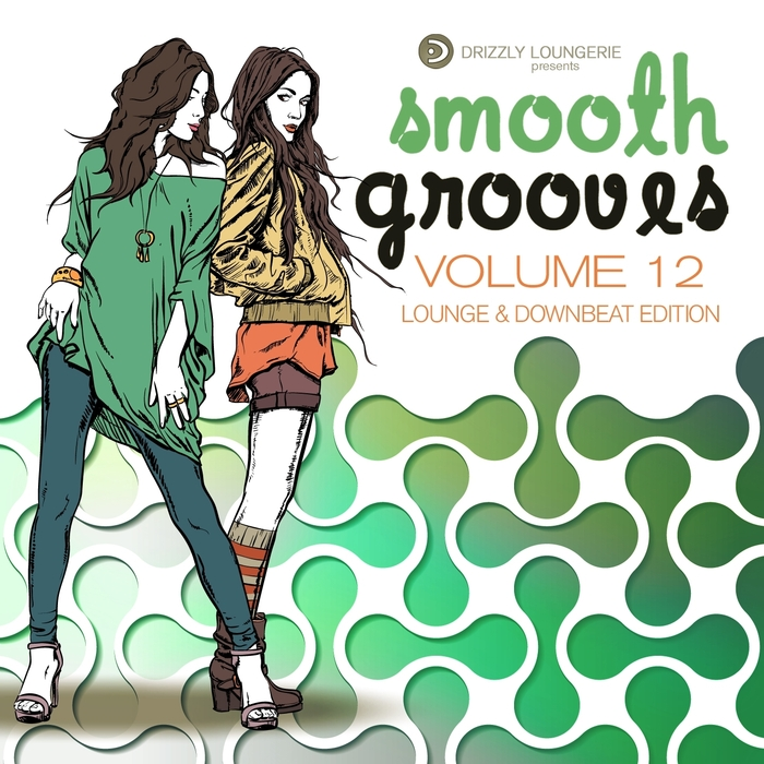 VARIOUS - Smooth Grooves Volume 12 Lounge & Downbeat