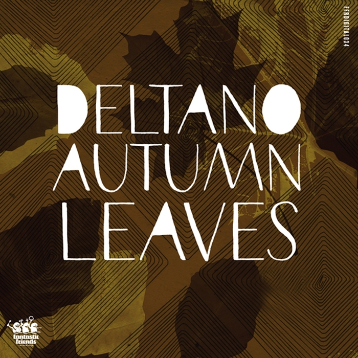 DELTANO - Autumn Leaves