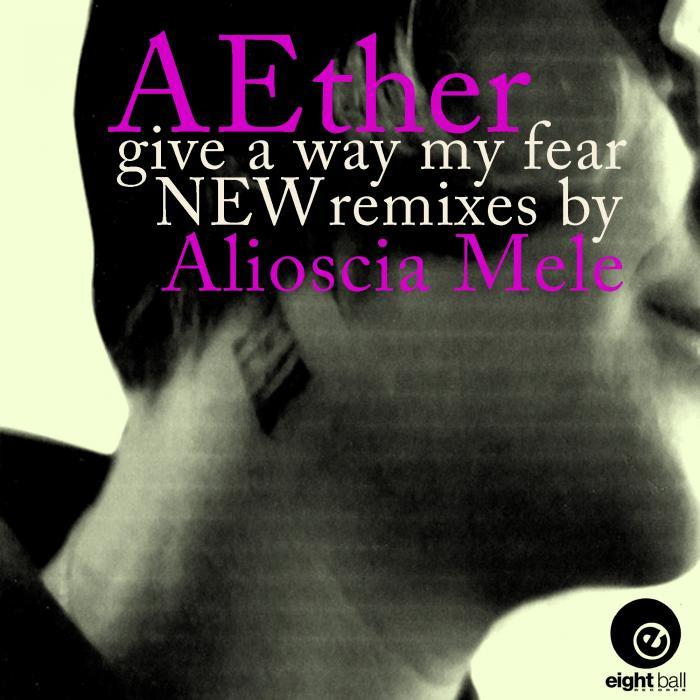AETHER - Give A Way My Fears