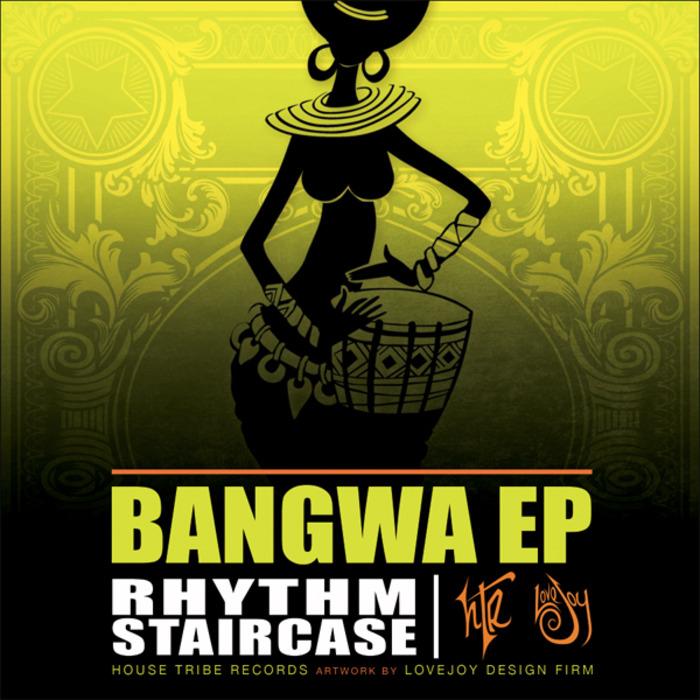 RHYTHM STAIRCASE - Bangwa EP