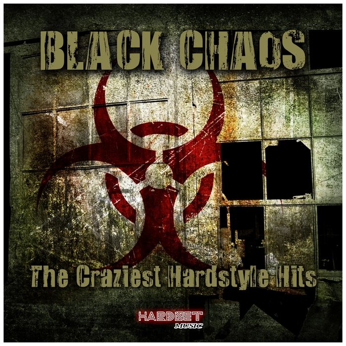 VARIOUS - Black Chaos The Craziest Hardstyle Hits