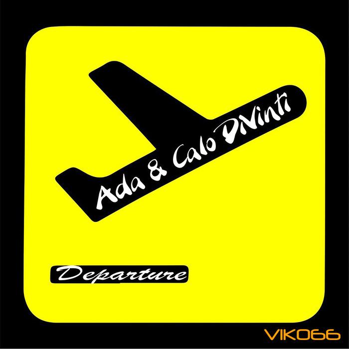 ADA/CALO DIVINTI - Departure