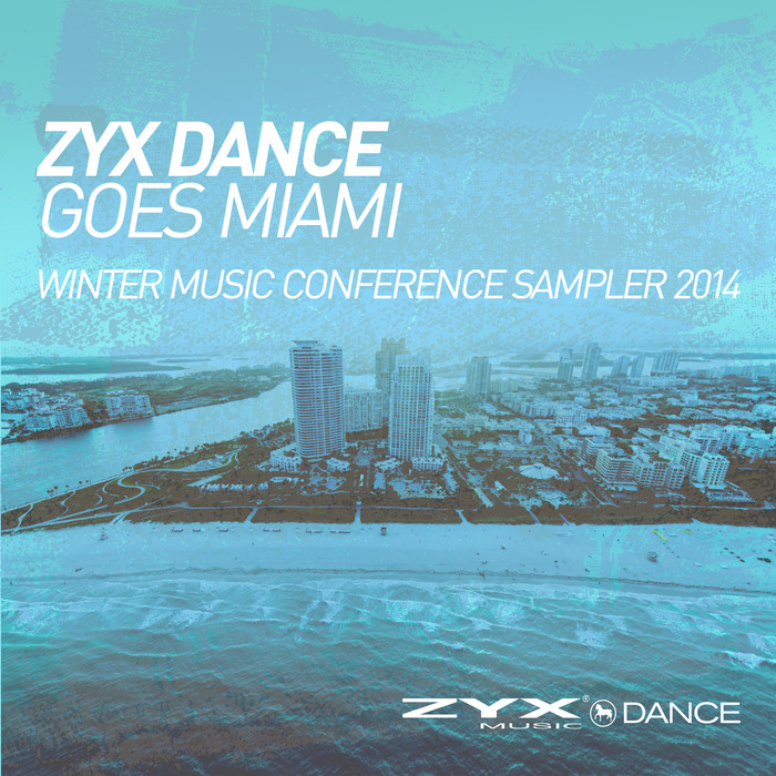 VARIOUS - ZYX Dance Goes Miami Winter Music Conference Sam