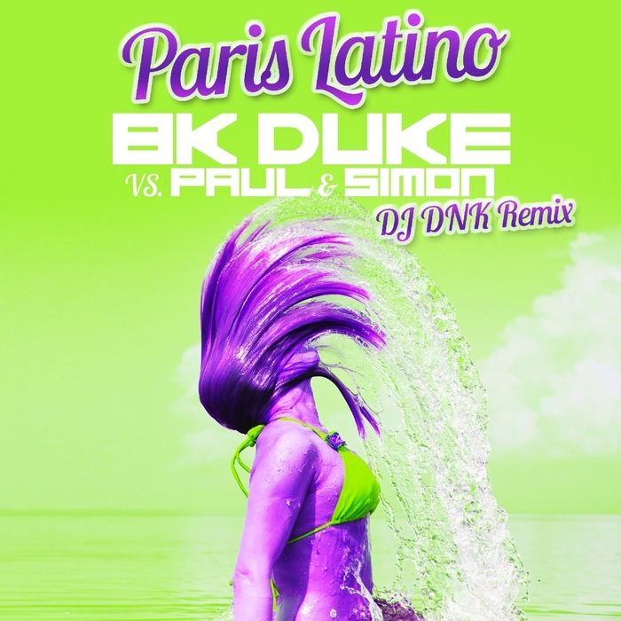 BK DUKE/PAUL & SIMON - Paris Latino
