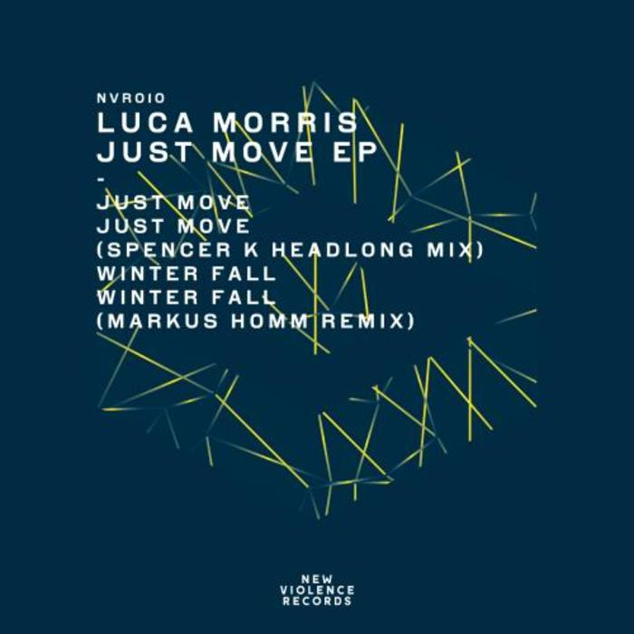 MORRIS, Luca - Just Move EP