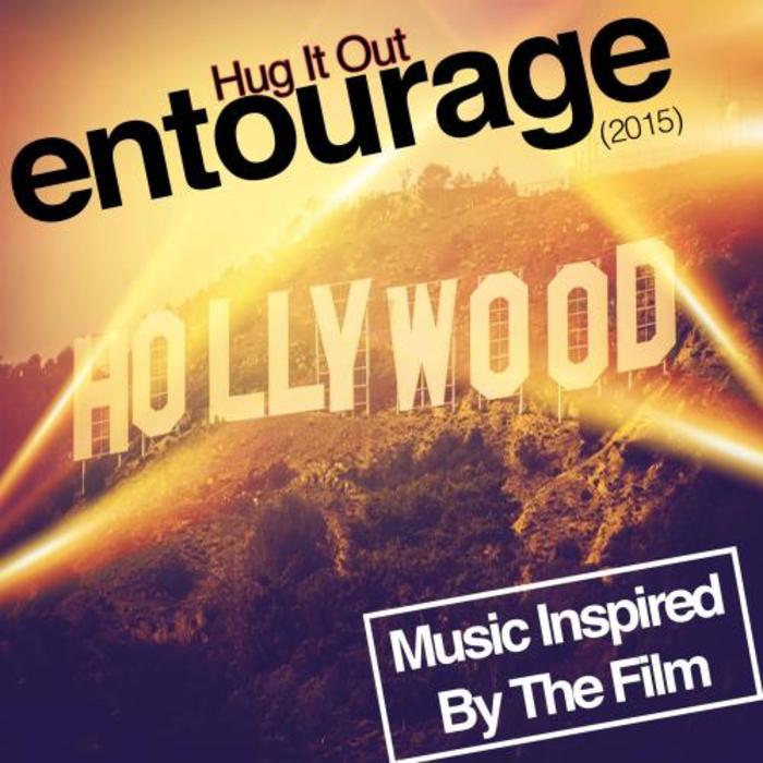 FANDOM - Hug It Out: Entourage (2015)