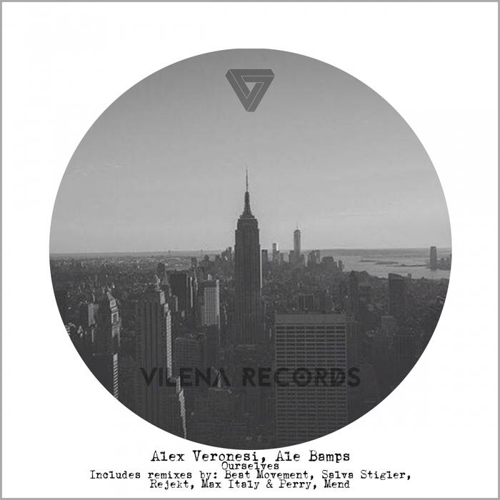 VERONESI, Alex/ALE BAMPS - Ourselves (remixes)