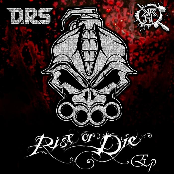 DRS - Rise Or Die EP