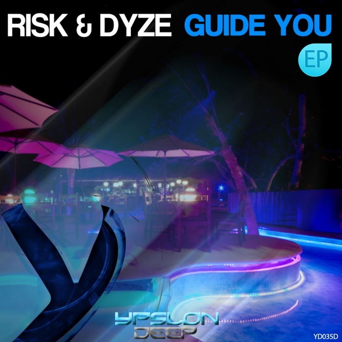 RISK/DYZE - Guide You