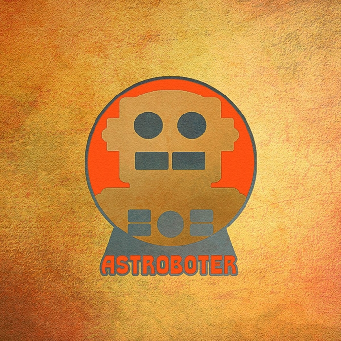 ASTROBOTER - Astroboter (Deluxe Edition)