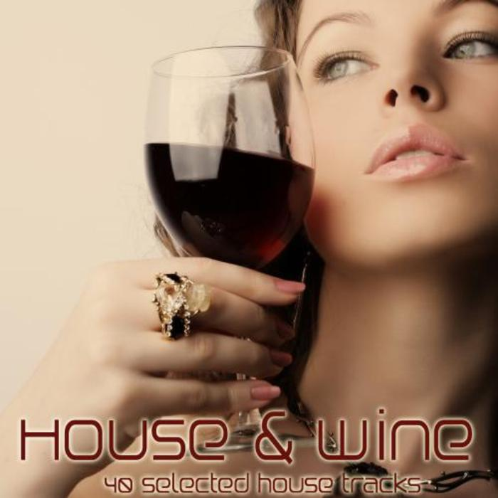 VARIOUS - House & Wine