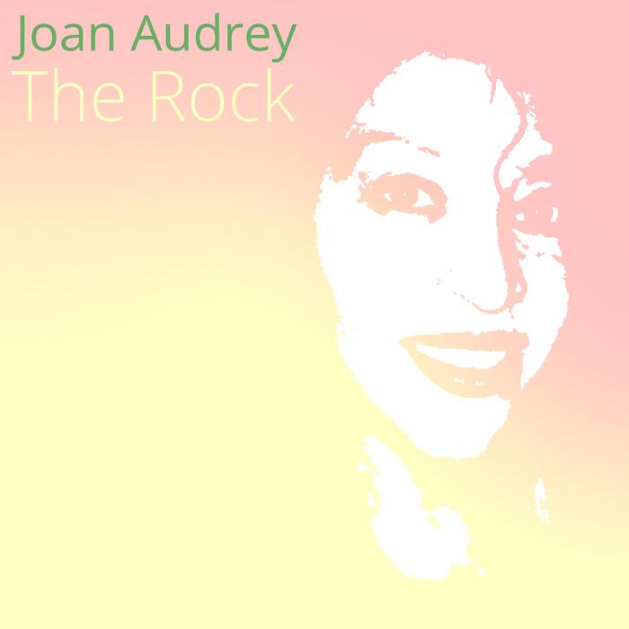 AUDREY, Joan - The Rock