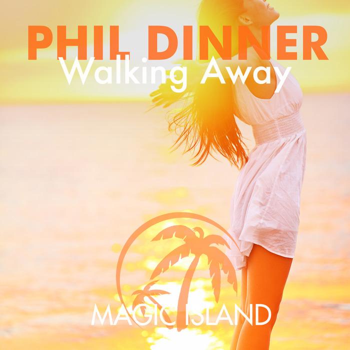 DINNER, Phil - Walking Away