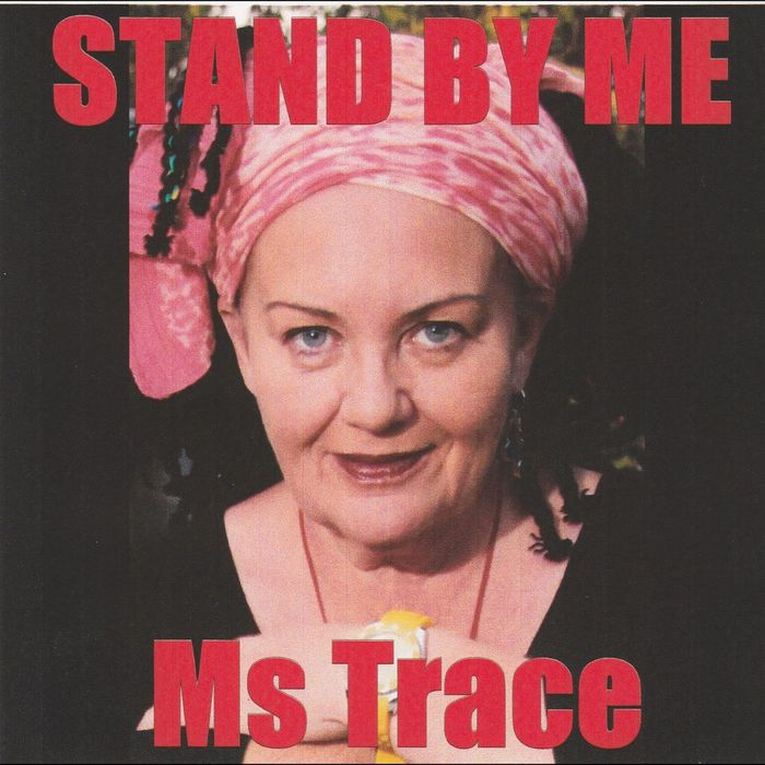 MS TRACE - Stand By Me