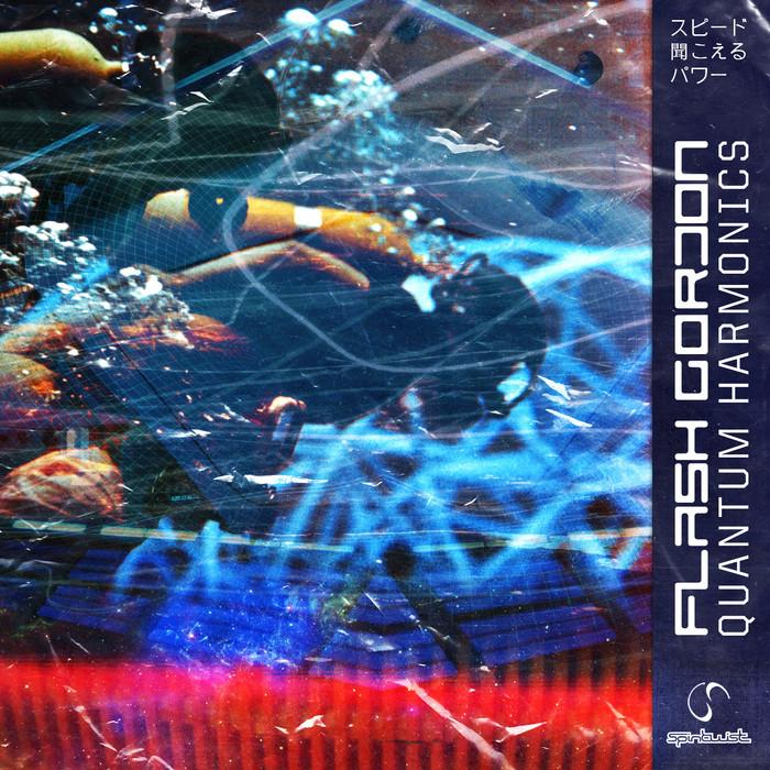 FLASH GORDON - Quantum Harmonics