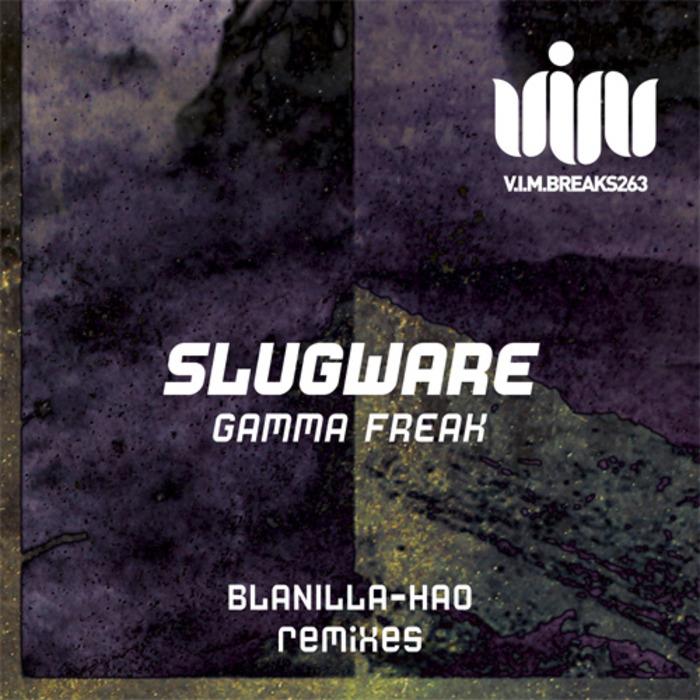 SLUGWARE - Gamma Freak