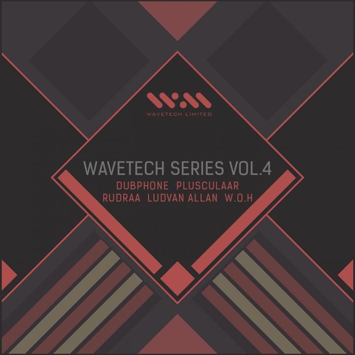ALLAN, Ludvan/W O H/DUBPHONE/PLUSCULAAR/RUDRAA - Wavetech Series Volume 4