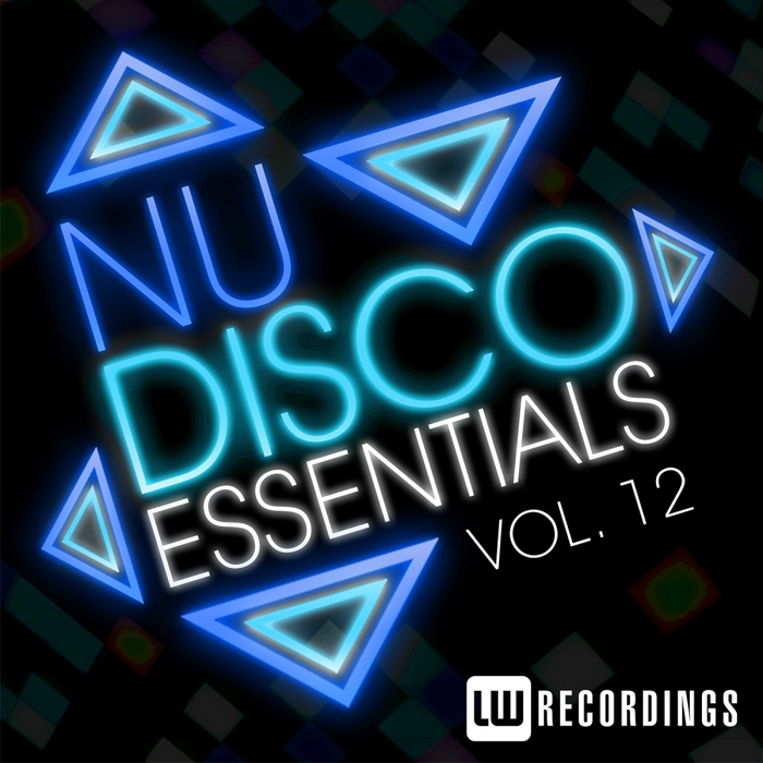 VARIOUS - Nu-Disco Essentials Vol 12
