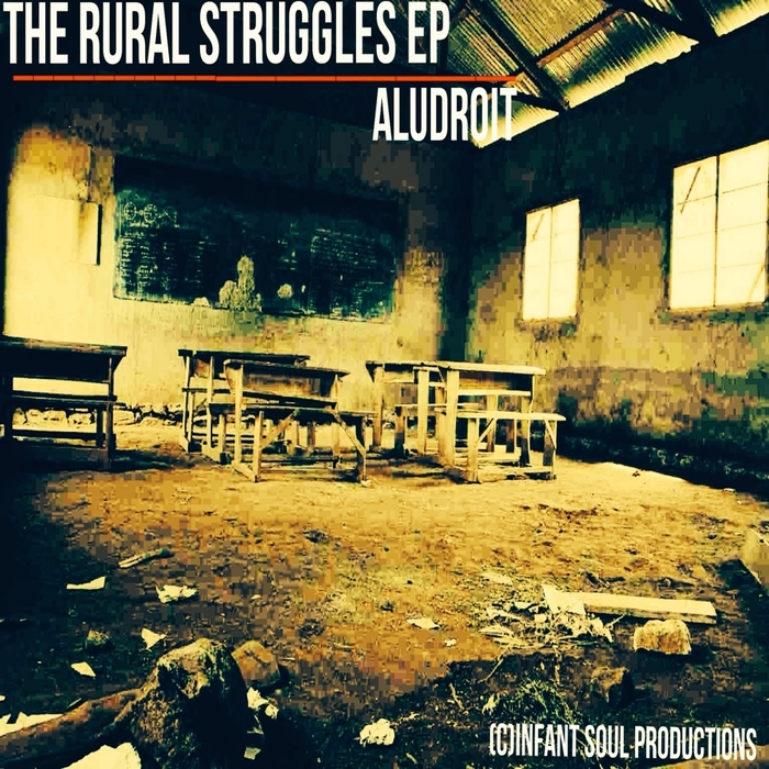 ALUDROIT - The Rural Struggles - EP