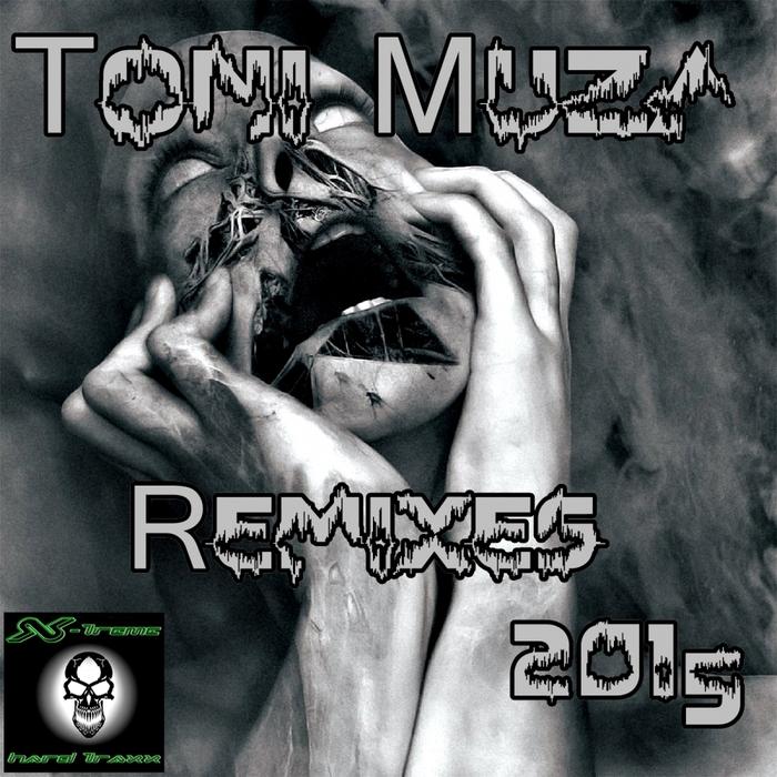 MUZA, Toni - Remixes 2015
