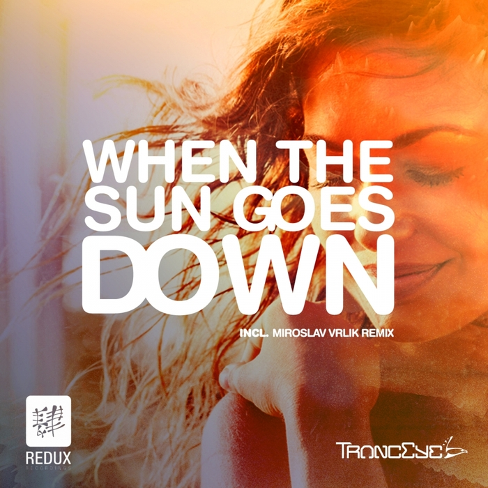 TRANCEYE - When The Sun Goes Down