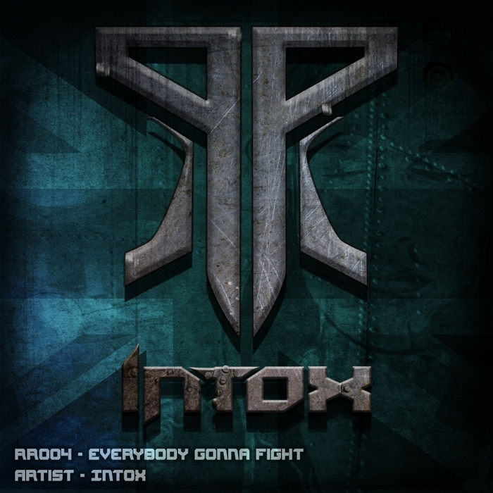 DJ INTOX - Everybody Gonna Fight