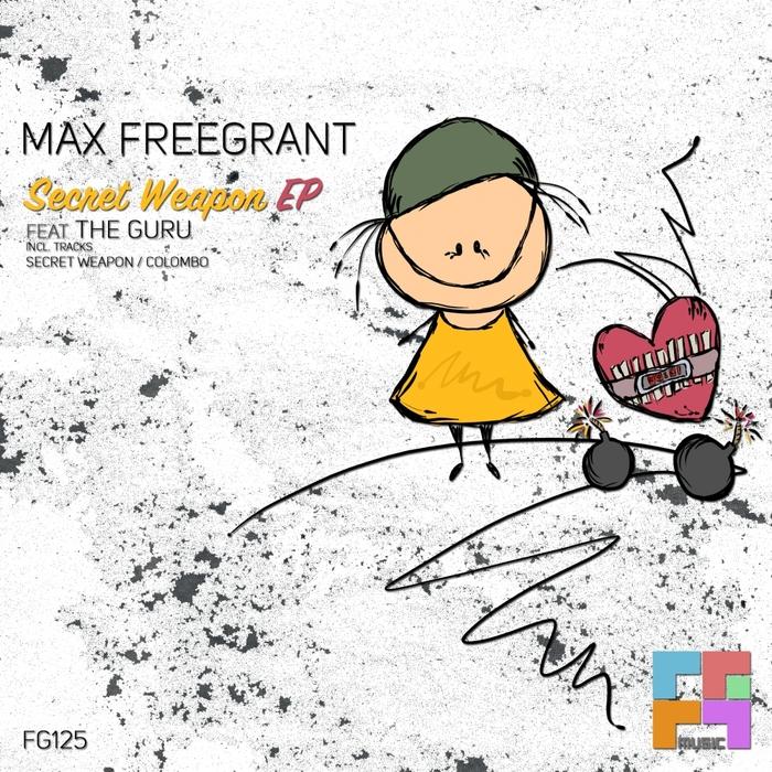 FREEGRANT, Max - Secret Weapon EP