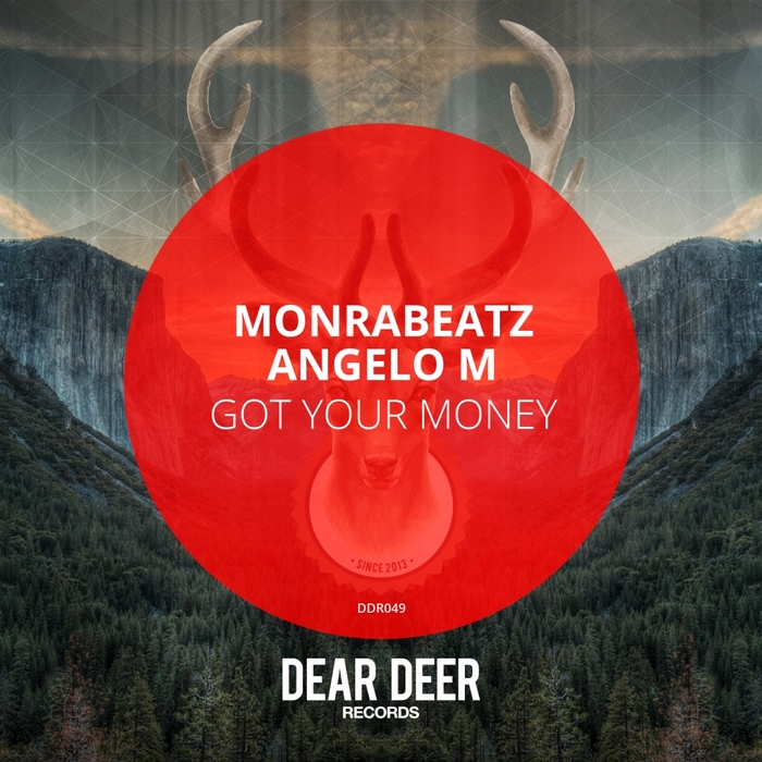 MONRABEATZ/ANGELO M - Got Your Money