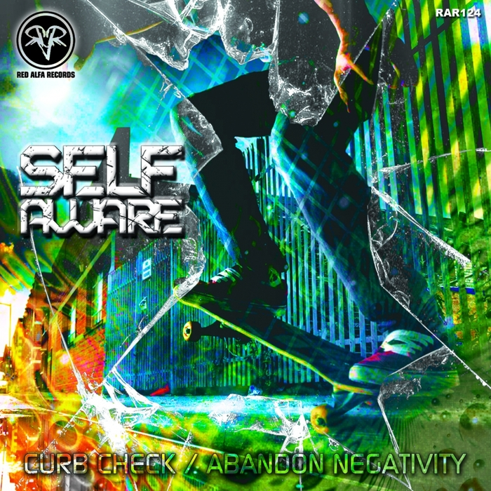 SELF AWARE - Curb Check/Abandon Negativity