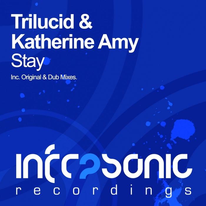 TRILUCID/KATHERINE AMY - Stay