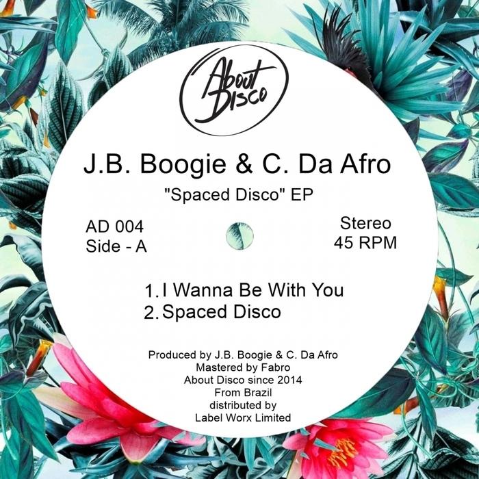 JB BOOGIE/C DA AFRO - Spaced Disco EP