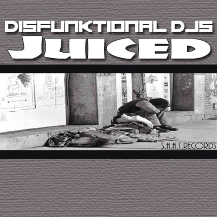 DISFUNKTIONAL DJS - Juiced