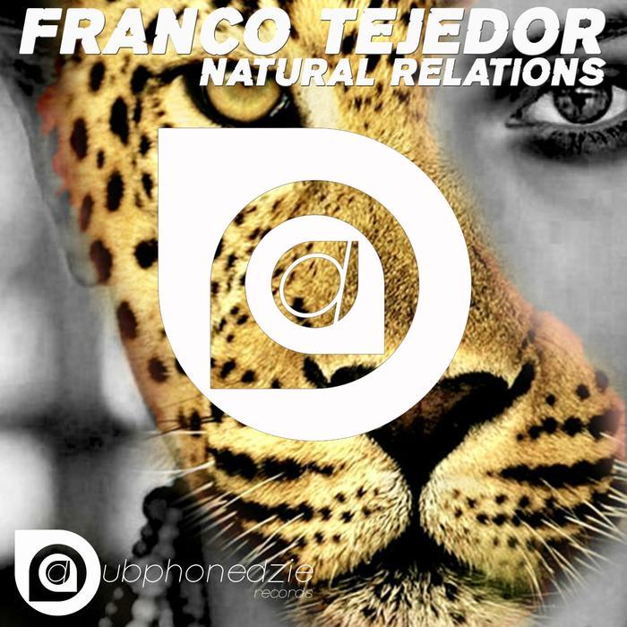 TEJEDOR, Franco - Natural Relations