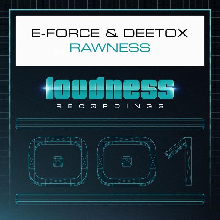 E FORCE/DEETOX - Rawness
