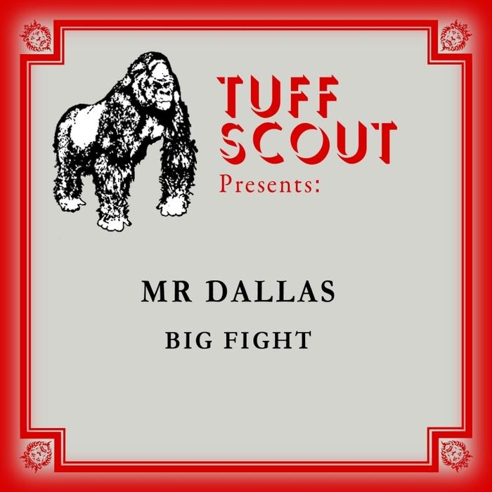 MR DALLAS - Big Fight
