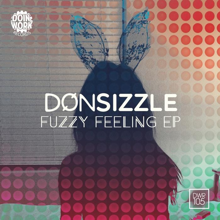 SIZZLE, Don - Fuzzy Feeling EP