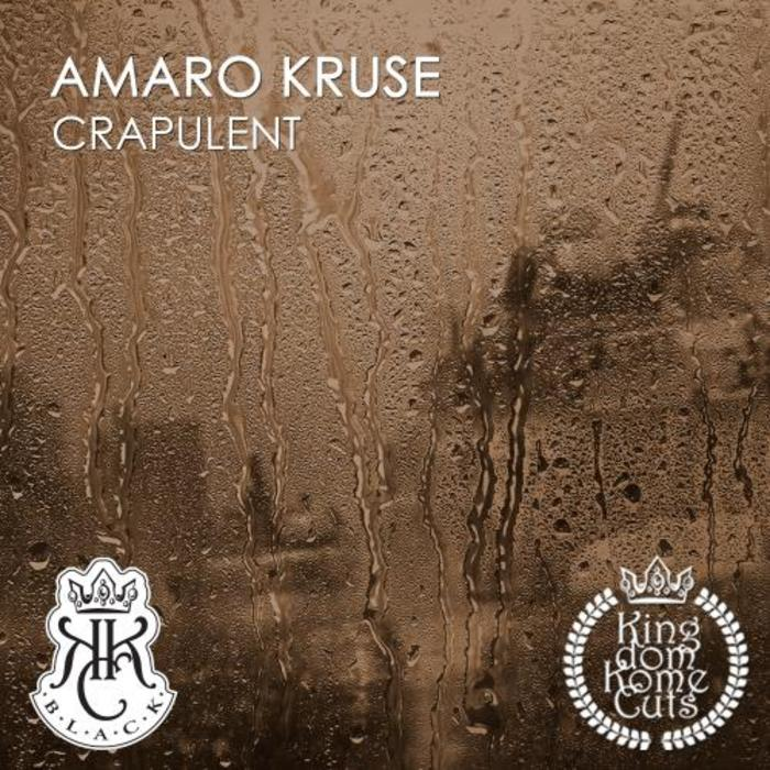 AMARO KRUSE - Crapulent