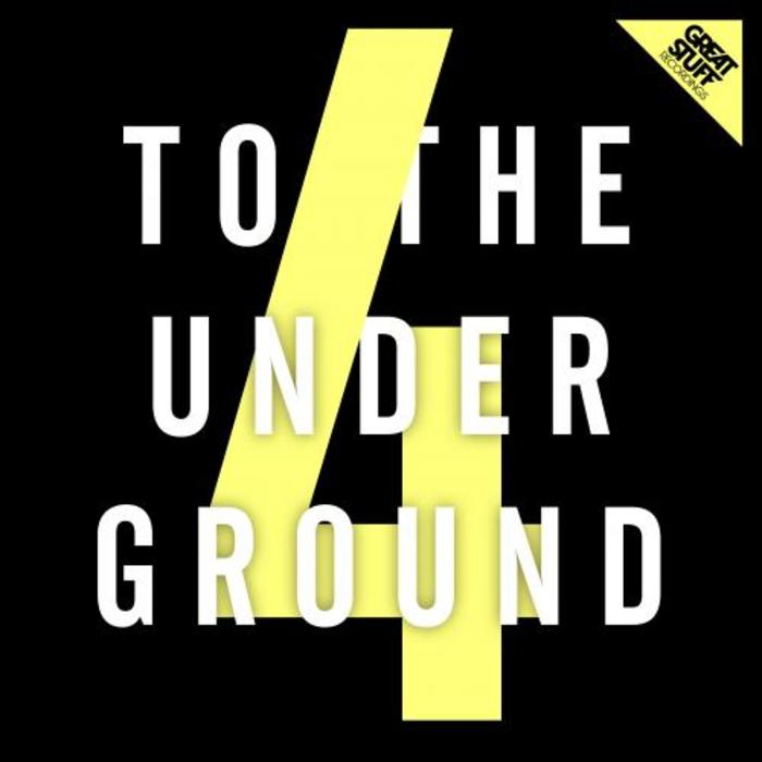 VARIOUS - To The Underground Vol 4