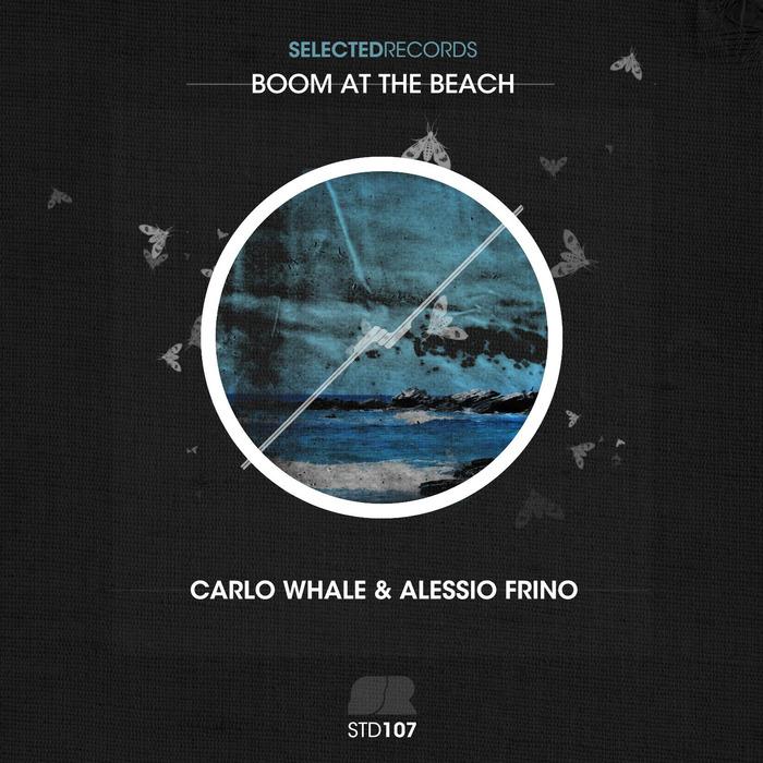 WHALE, Carlo/ALESSIO FRINO - Boom At The Beach